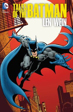 Cover for the Tales of the Batman: Len Wein Trade Paperback