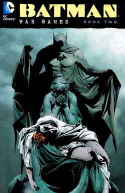 Cover for the Batman: War Games Vol. 2 Trade Paperback