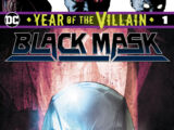 Black Mask: Year of the Villain Vol 1 1