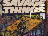 Savage Things Vol 1 1