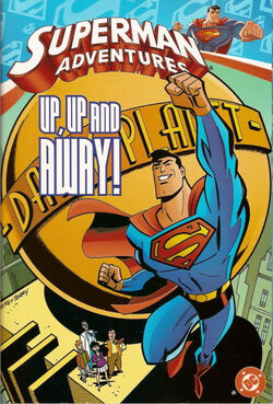 Cover for the Superman Adventures: Up, Up, and Away! Trade Paperback