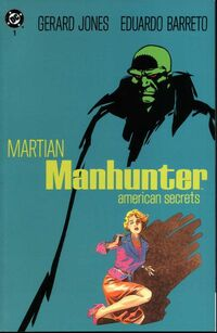 Martian Manhunter - American Secrets 1