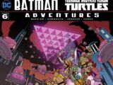 Batman/Teenage Mutant Ninja Turtles Adventures Vol 1 6