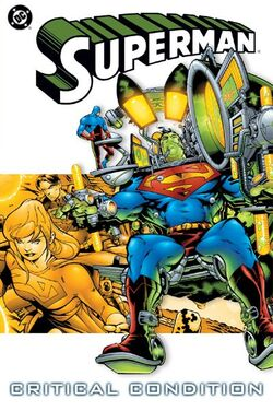 Cover for the Superman: Critical Condition Trade Paperback