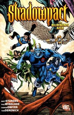 Cover for the Shadowpact: The Burning Age Trade Paperback