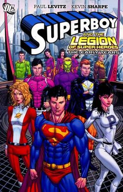Cover for the Superboy and the Legion of Super-Heroes: The Early Years Trade Paperback