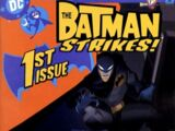 The Batman Strikes! Vol 1 1