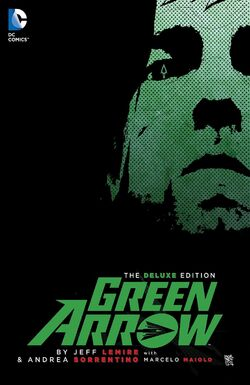 Cover for the Green Arrow by Jeff Lemire Deluxe Edition Trade Paperback