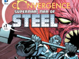 Convergence: Superman: The Man of Steel Vol 1 1