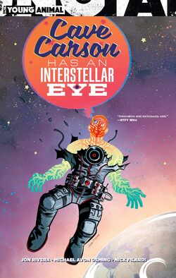 Cover for the Cave Carson Has an Interstellar Eye Trade Paperback