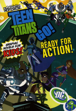 Cover for the Teen Titans Go!: Ready for Action! Trade Paperback