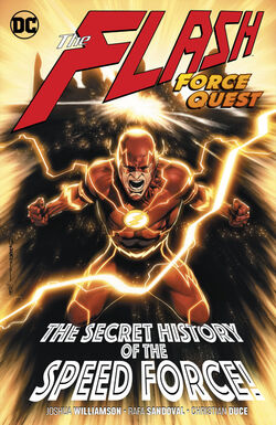 Cover for the The Flash: Force Quest Trade Paperback