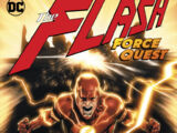 The Flash: Force Quest (Collected)