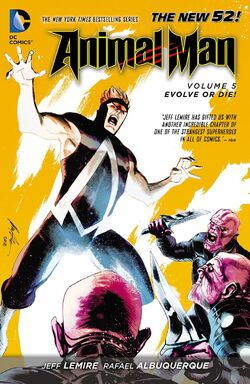 Cover for the Animal Man: Evolve or Die! Trade Paperback