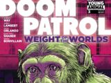 Doom Patrol: Weight of the Worlds Vol 1 3