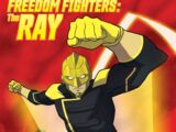 Freedom Fighters: The Ray (Webseries) Episode: 201