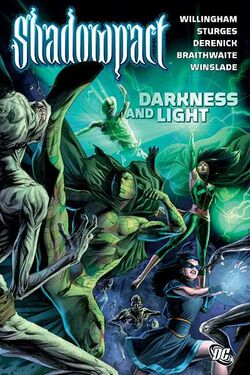 Cover for the Shadowpact: Darkness and Light Trade Paperback