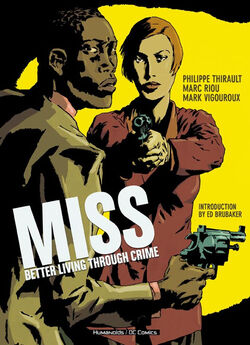 Cover for the Miss: Better Living Through Crime Trade Paperback