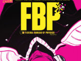 FBP: Federal Bureau of Physics: The Paradigm Shift (Collected)
