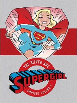 Cover for the Supergirl: The Silver Age Omnibus Vol. 1 Trade Paperback