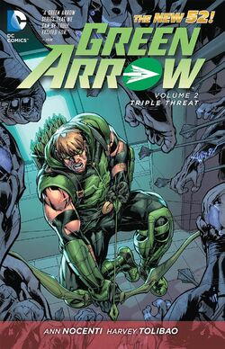 Cover for the Green Arrow: Triple Threat Trade Paperback