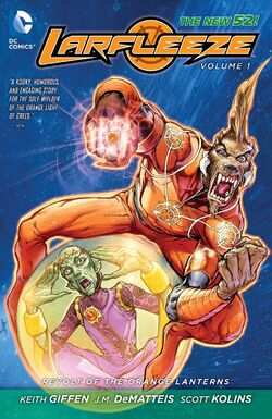 Cover for the Larfleeze: Revolt of the Orange Lanterns Trade Paperback