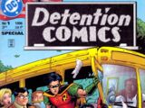 Detention Comics Vol 1 1