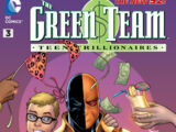 Green Team: Teen Trillionaires Vol 1 3