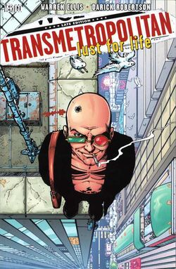 Cover for the Transmetropolitan: Lust for Life Trade Paperback