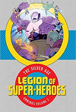 Cover for the Legion of Super-Heroes: The Silver Age Omnibus Vol. 2 Trade Paperback