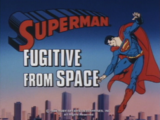 Superman (1988 TV Series) Episode: Fugitive from Space/The Supermarket
