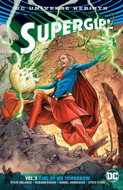 Cover for the Supergirl: Girl of No Tomorrow Trade Paperback