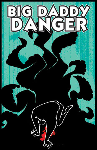 File:Big Daddy Danger Vol 1 6 Textless.jpg