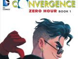 Convergence: Zero Hour Book One (Collected)