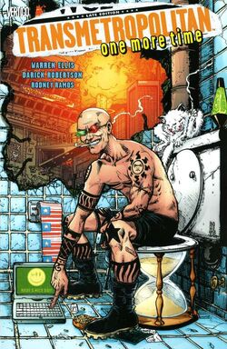 Cover for the Transmetropolitan: One More Time Trade Paperback