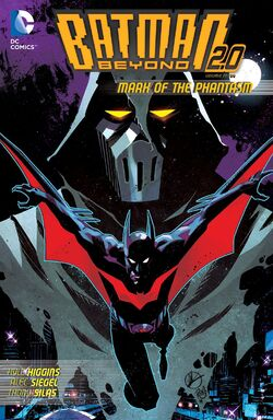 Cover for the Batman Beyond 2.0: Mark of the Phantasm Trade Paperback