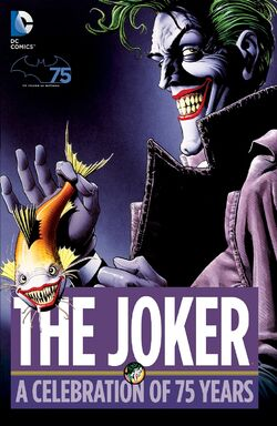 Cover for the The Joker: A Celebration of 75 Years Trade Paperback