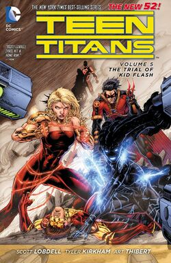 Cover for the Teen Titans: The Trial of Kid Flash Trade Paperback