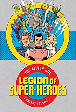 Cover for the Legion of Super-Heroes Silver Age Omnibus Vol. 1 Trade Paperback