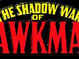 The Shadow War of Hawkman Vol 1