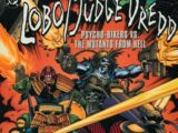 Lobo/Judge Dredd: Psycho Bikers vs. the Mutants From Hell Vol 1 1