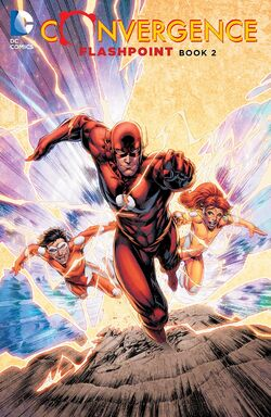 Cover for the Convergence: Flashpoint Book Two Trade Paperback