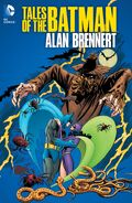 Tales of the Batman Alan Brennert Collected