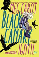 Black Canary Ignite
