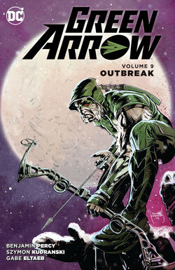 Cover for the Green Arrow: Outbreak Trade Paperback