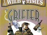Wild Times: Grifter Vol 1 1