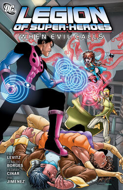 Cover for the Legion of Super-Heroes: When Evil Calls Trade Paperback