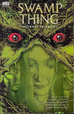 Cover for the Swamp Thing: Infernal Triangles Trade Paperback