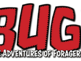 Bug! The Adventures of Forager Vol 1
