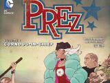 Prez: Corndog-in-Chief (Collected)